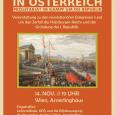 Veranstaltung zu den revolutionären Ereignissen rund um den Zerfall des Habsburger-Reichs und der Gründung der I. Republik. 14. November um 19 Uhr Amerlinghaus Raum 4 Stiftgasse 8, 1170 Wien