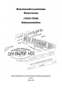 Bolschewiki-Leninisten Österreichs (1933-1936). Dokumentation