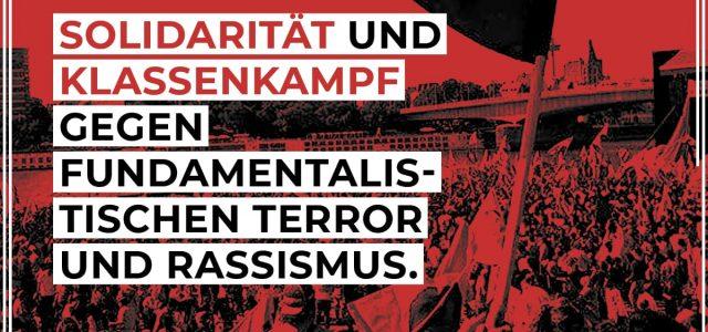 Solidarität und Klassenkampf statt mehr Repression Dieser Artikel wurde in einer ersten Fassung am 9. November auf unserer Homepage veröffentlicht. Aufgrund der weiteren Entwicklung mit der Großrazzia gegen Muslimbrüder und […]