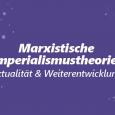 Do., 14.01.2021 von 19-21 UhrLink zur Online-Veranstaltung (über webex) Imperialismus stellt eine schlagende Realität dar. Doch so einfach sein Verständnis auf den ersten Blick scheint, so verschieden sind die Theorien, […]